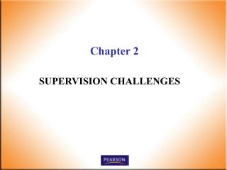 SUPERVISION CHALLENGES