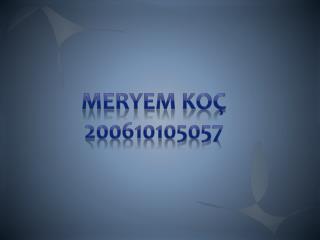 MERYEM KOÇ 200610105057