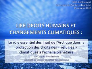 LIER DROITS HUMAINS ET CHANGEMENTS CLIMATIQUES :