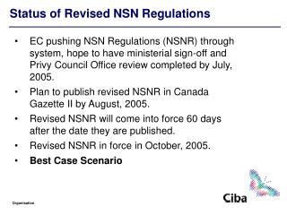 Status of Revised NSN Regulations