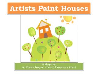 Artists Paint Houses
