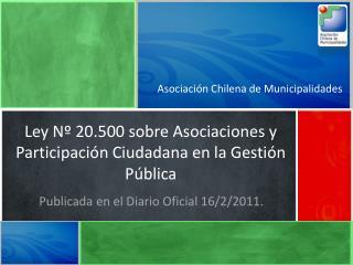 Publicada en el Diario Oficial 16/2/2011.