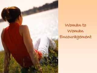 Woman to Woman Encouragement