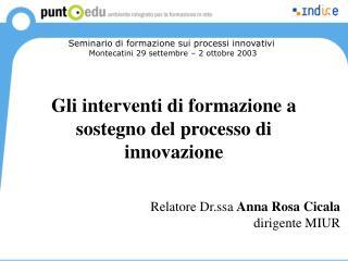 Gli interventi di formazione a sostegno del processo di innovazione