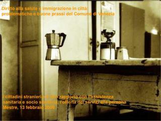 Diritto alla salute e immigrazione in città: problematiche e buone prassi del Comune di Venezia