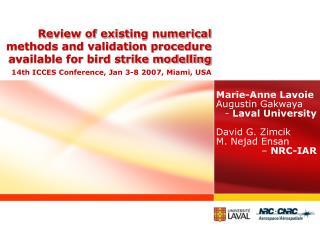 Marie-Anne Lavoie Augustin Gakwaya  -  Laval University David G. Zimcik  M. Nejad Ensan