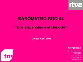"""BARÓMETRO SOCIAL """"Los Españoles y el Deporte"""""""