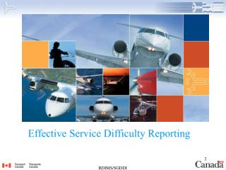 Effective Service Difficulty Reporting