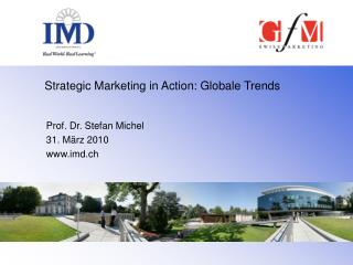 Strategic Marketing in Action: Globale Trends