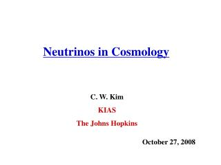 C. W. Kim KIAS The Johns Hopkins
