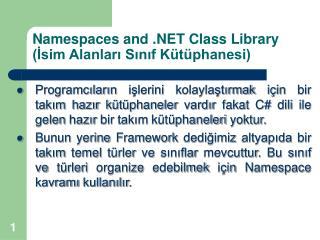 Namespaces and .NET Class Library (?sim Alanlar? S?n?f K�t�phanesi)