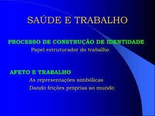 SA�DE E TRABALHO