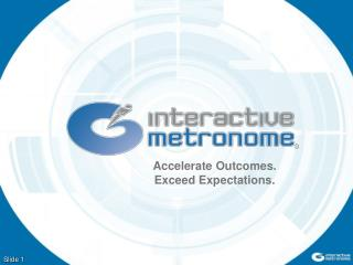 Accelerate Outcomes. Exceed Expectations.