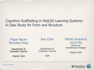 Cognitive Scaffolding in Web3D Learning Systems:  A Case Study for Form and Structure