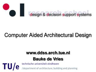 Computer Aided Architectural Design