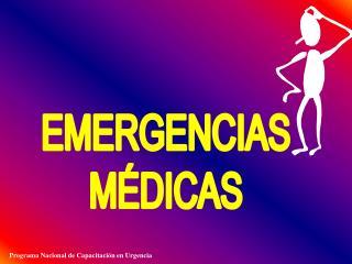 EMERGENCIAS M�DICAS