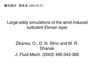 Large-eddy simulations of the wind-induced turbulent Ekman layer