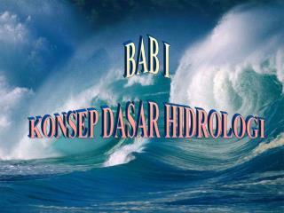 BAB I KONSEP DASAR HIDROLOGI