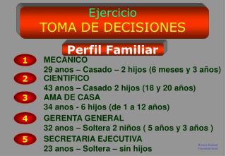 Ejercicio TOMA DE DECISIONES