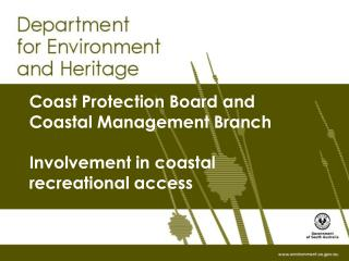 Coast Protection Board and  Coastal Management Branch Involvement in coastal recreational access