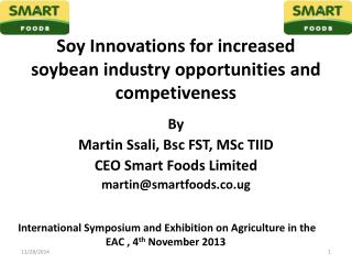 Soy Innovations for increased soybean industry opportunities and competiveness