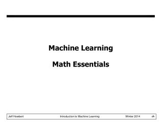 Machine Learning Math Essentials