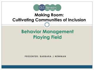 Making Room: Cultivating Communities of Inclusion