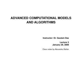 ADVANCED COMPUTATIONAL MODELS AND ALGORITHMS