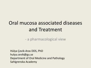 Oral mucosa associated diseases and Treatment