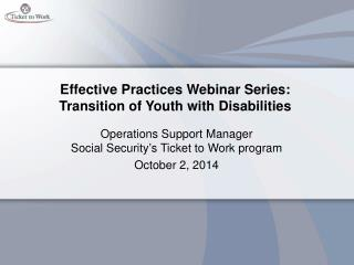 Effective Practices Webinar Series: Transition of Youth with Disabilities