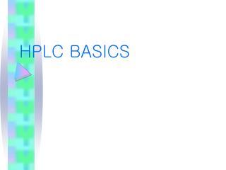 HPLC BASICS