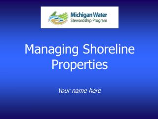 Managing Shoreline Properties