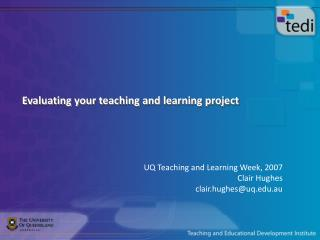 Evaluating your teaching and learning project