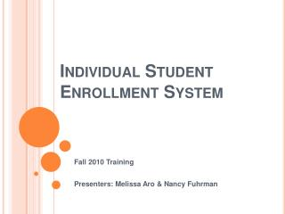 Individual Student  Enrollment System