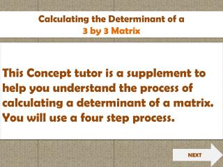 Calculating the Determinant of a 3 by 3 Matrix