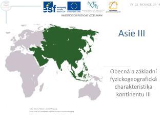 Asie III