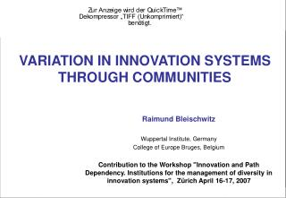 Raimund Bleischwitz Wuppertal Institute, Germany College of Europe Bruges, Belgium