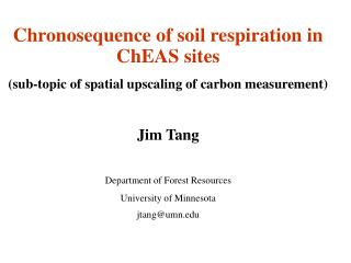 Chronosequence of soil respiration in ChEAS sites