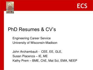 PhD Resumes & CV's