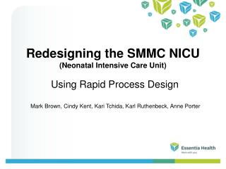 Redesigning the SMMC NICU (Neonatal Intensive Care Unit)