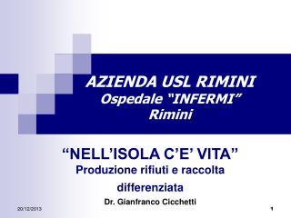 """AZIENDA USL RIMINI Ospedale """"INFERMI""""  Rimini"""