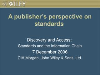 A publisher's perspective on standards