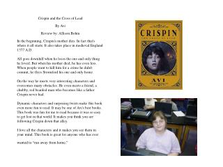 Crispin and the Cross of Lead  By Avi  Review by: Allison Bohm