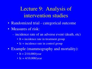 Lecture 9:  Analysis of intervention studies