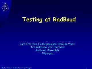 Testing at RadBoud
