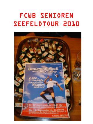 FCWB SENIOREN SEEFELDTOUR 2010