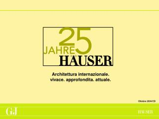 Architettura internazionale. vivace. approfondita. attuale .