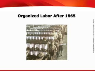 Organized Labor After 1865