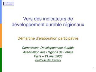Vers des indicateurs de développement durable régionaux