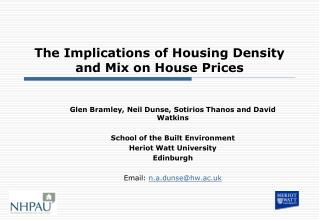 The Implications of Housing Density and Mix on House Prices